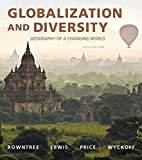 img - for Globalization and Diversity: Geography of a Changing World Plus MasteringGeography with eText -- Access Card Package (5th Edition) book / textbook / text book