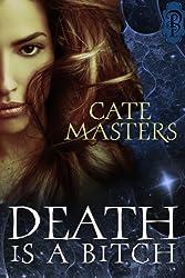 Death is a Bitch (English Edition)