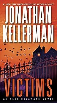 Victims: An Alex Delaware Novel by [Kellerman, Jonathan]