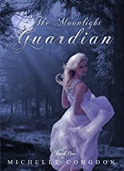 The Moonlight Guardian (The Moonlight Series Book 1)