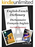 English-French Dictionary, Dictionnaire Français-Anglais (Learn to Speak French Fast)