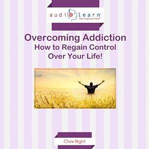 Overcoming Addiction Audiobook