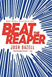 Image of Beat the Reaper: A Novel (Package May Vary)