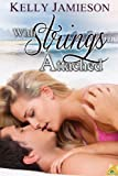 With Strings Attached (San Amaro Singles Book 1)