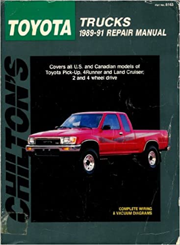 Chiltons toyota trucks 1989 91 repair manual chiltons total car chiltons toyota trucks 1989 91 repair manual chiltons total car care repair manual edition unstated edition fandeluxe Gallery