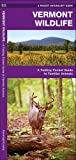 Vermont Wildlife: A Folding Pocket Guide to Familiar Species (A Pocket Naturalist Guide)