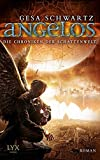 Die Chroniken der Schattenwelt: Angelos (Chroniken-der-Schattenwelt-Reihe, Band 2)