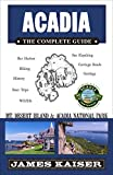 img - for Acadia: The Complete Guide: Acadia National Park & Mount Desert Island (Color Travel Guide) book / textbook / text book