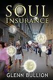 Soul Insurance, Glenn Bullion, 1482771942