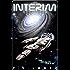 Interim: **** the Galactic Police!