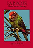 img - for Parrots: Their Care and Breeding book / textbook / text book