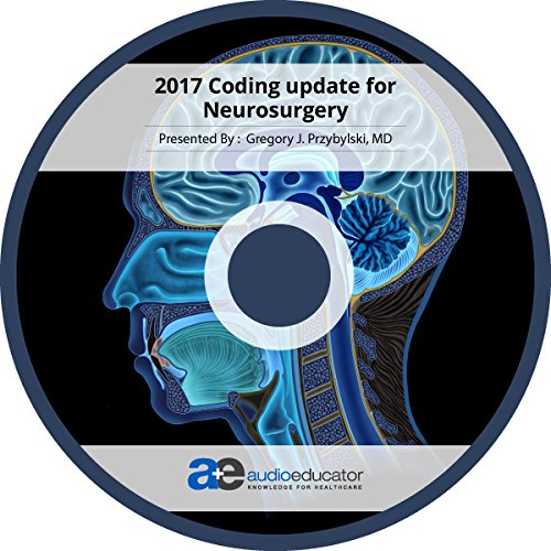 2017 Coding update for Neurosurgery