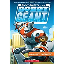Ricky Ricotta et son robot géant (tome 1)