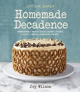 Joy Baker Homemade Decadence Irresistibly ebook product image