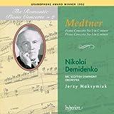 Medtner: Piano Concertos, No. 2 and 3