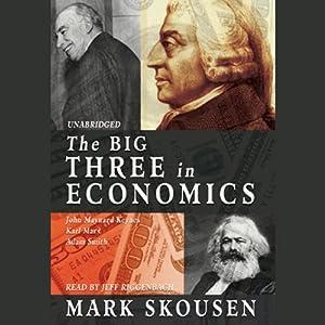 The Big Three in Economics Hörbuch