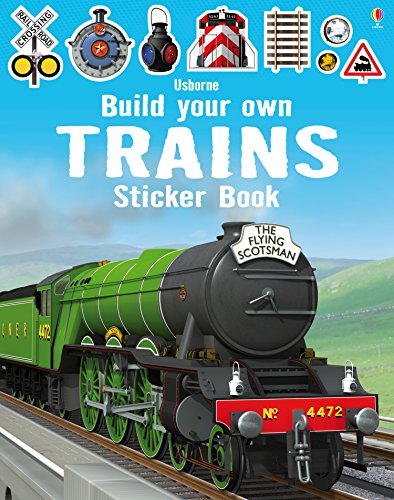 Build Your Own Trains Sticker Book (Build Your Own Sticker Books) ()