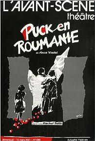 L'Avant-scène théâtre, N° 1086, 15 mars 200 : Puck en Roumanie par Anca Visdei