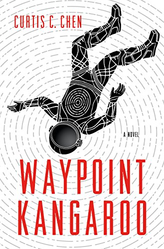 Waypoint Kangaroo: A Novel (The Kangaroo Series Book ()