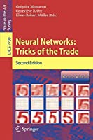 Neural Networks: Tricks of the Trade: Tricks of the Trade (Lecture Notes in Computer Science/Theoretical Computer Science and General Issues)