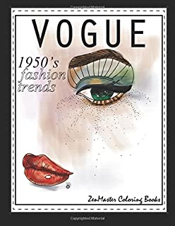 1950s Vogue Adult Coloring Book 50s Fashion For Adults Relaxation And Entertainment