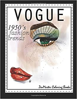 Amazon 1950s Vogue Adult Coloring Book 50s Fashion For Adults Relaxation And Entertainment Books Grownups Volume 55