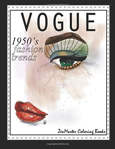 1950s Vogue Adult Coloring Book: 50s Fashion Coloring Book for Adults for Relaxation and Entertainment (Coloring books for grownups) (Volume 55)