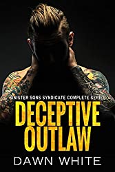 Deceptive Outlaw (Sinister Sons Syndicate Complete Series)