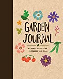 Garden Journal: My Planting History, Successes & Ideas
