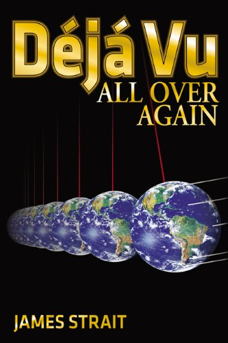 Book: Déjà vu All Over Again by James Strait