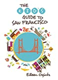 San Francisco - Kid's Guide, Eileen Ogintz, 1493001515