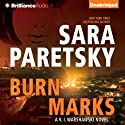 Burn Marks: V. I. Warshawski, Book 6 Audiobook by Sara Paretsky Narrated by Susan Ericksen