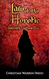 Law of the Heretic: Immortality Shattered: Book 1