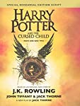 Harry Potter and the Cursed Child - Parts One and Two: The Official Script Book of the Original West End Production...
