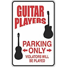 Guitar Players Parking Only S299 Aluminum Metal Signs 8 X 12 in.