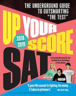 Amazon up your score sat 2018 2019 edition the underground up your score sat 2018 2019 edition the underground guide to outsmarting fandeluxe Image collections