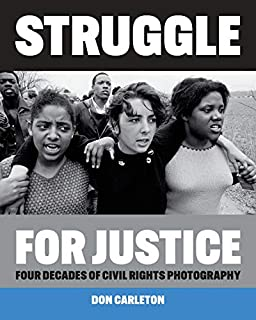 Book Cover: Struggle for Justice: Four Decades of Civil Rights Photography