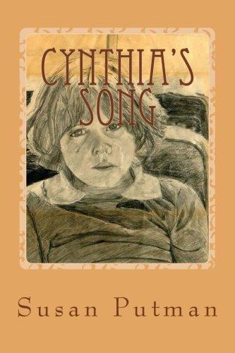 Cynthias Song A True Story of Spirit [Putman, Susan] (Tapa Blanda)