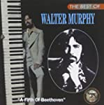 The Best of Walter Murphy: A Fifth of...
