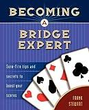 Becoming a Bridge Expert, Frank Stewart, 1894154274