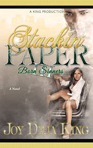 Stackin' Paper Part 3: Born Sinners