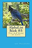 AlphaList Book #5, Lee Pallmann, 1494842637