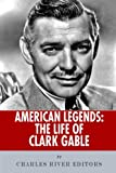 Amazon.com: Clark Gable, in Pictures: Candid Images of the ...