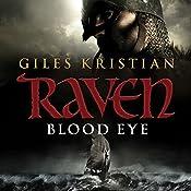 Raven: Blood Eye: Raven, Book 1 | Giles Kristian