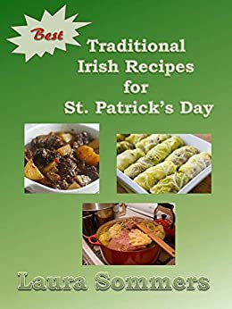 best traditional irish recipes for st patrick 39 s day