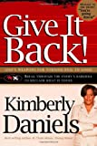 Give It Back!, Kimberly Daniels, 1599790572