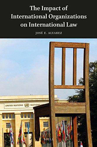 The Impact of International Organizations on International Law