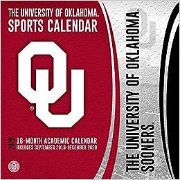 University Of Oklahoma Fall 2020 Calendar.Oklahoma Sooners 2020 Calendar The University Of Oklahoma