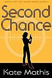 Second Chance (Agent Ward Novels Book 2)