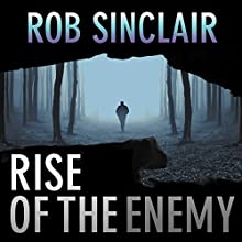 Rise of the Enemy: The Enemy Series Book 2 Audiobook by Rob Sinclair Narrated by Paul Thornley